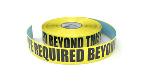 PPE Required Beyond This Point - Inline Printed Floor Marking Tape