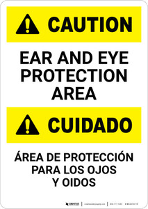 Caution: Bilingual Caution: Ear and Eye Protection Area - Portrait Wall Sign
