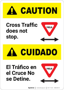 Caution: Cross Traffic Does Not Stop Bilingual - Portrait Wall Sign