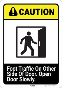 Caution: Foot Traffic On Other Side of Door with Graphic ANSI - Portrait Wall Sign
