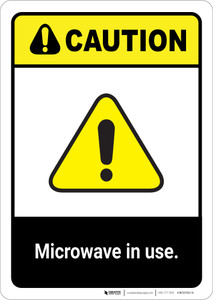 Caution: Microwave in Use Pacemaker Warning ANSI - Portrait Wall Sign