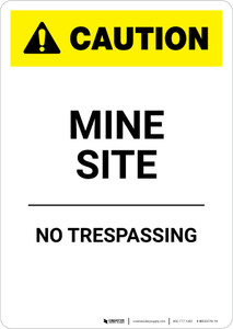 Caution: Mine Site - Portrait Wall Sign