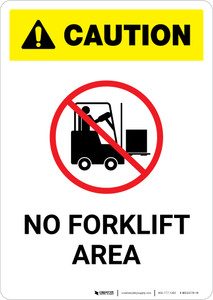 Caution: No Forklift Area - Portrait Wall Sign