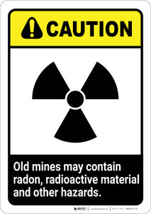 Caution: Old Mine Hazards ANSI - Portrait Wall Sign
