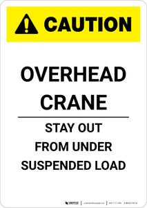 Caution: Overhead Crane - Portrait Wall Sign