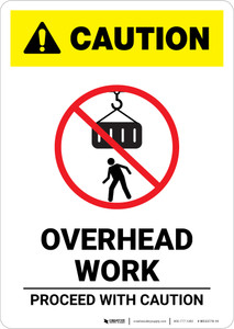 Caution: Overhead Work Proceed With Caution - Portrait Wall Sign