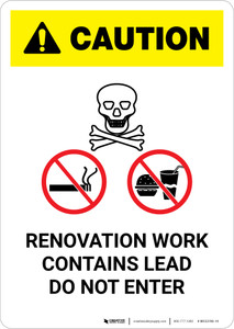 Caution: Renovation Work Contains Lead Do Not Enter with Graphic - Portrait Wall Sign