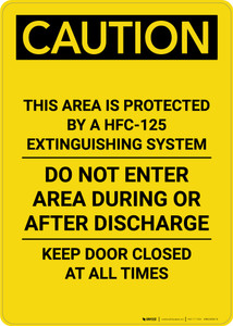 Caution: Area Protected by a HFC-125 Extinguisher System - Portrait Wall Sign
