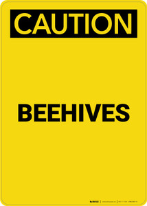 Caution: Beehives - Portrait Wall Sign