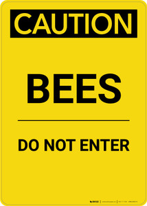 Caution: Bees Do Not Enter - Portrait Wall Sign