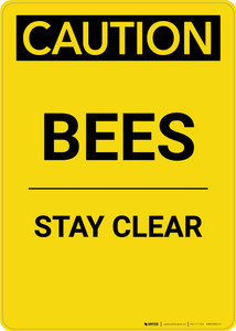 Caution: Bees Stay Clear - Portrait Wall Sign