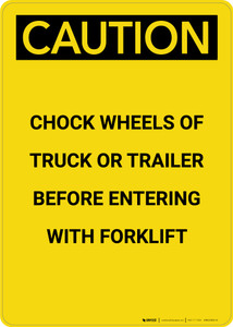 Caution: Before Entering with Forklift Chock Wheels - Portrait Wall Sign