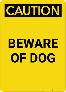 Caution: Beware of Dog - Portrait Wall Sign