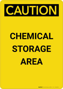 Caution: Chemical Storage Area - Portrait Wall Sign