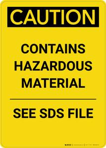 Caution: Contains Hazardous Material See SDS - Portrait Wall Sign