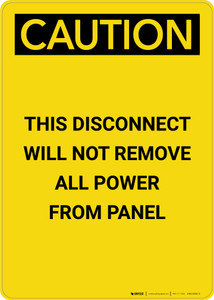 Caution: Disconnect Will Not Remove All Power From Panel - Portrait Wall Sign