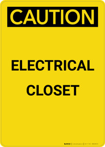 Caution: Electrical Closet - Portrait Wall Sign
