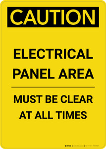 Caution: Electrical Panel Area Must be Clear at All Times - Portrait Wall Sign