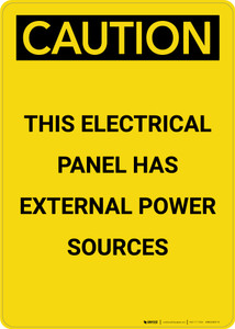 Caution: Electrical Panel Has External Power Sources - Portrait Wall Sign