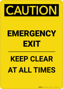 Caution: Emergency Exit Keep Clear at All Times - Portrait Wall Sign