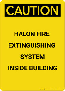 Caution: Emergency Halon Fire Extinguisher - Portrait Wall Sign
