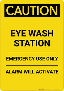 Caution: Eye Wash Station - Portrait Wall Sign