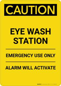 Caution: Eye Wash Station - Portrait Wall Sign