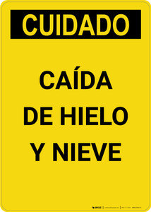 Caution: Falling Ice Snow Spanish - Portrait Wall Sign