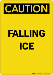Caution: Falling Ice - Portrait Wall Sign