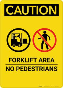 Caution: Forklift Area No Pedestrians - Portrait Wall Sign