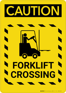 Caution: Forklift Crossing Hazard Lines - Portrait Wall Sign
