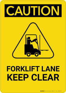 Caution: Forklift Lane Keep Clear Hazard Graphic - Portrait Wall Sign
