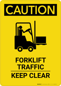 Caution: Forklift Traffic Keep Clear with Graphic - Portrait Wall Sign