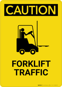 Caution: Forklift Traffic - Portrait Wall Sign