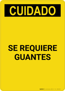 Caution: Gloves Required Spanish - Portrait Wall Sign