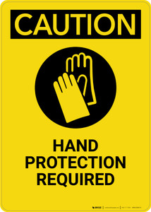 Caution: Hand Protection Required - Portrait Wall Sign