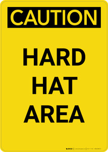 Caution: Hard Hat Area - Portrait Wall Sign