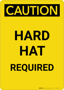 Caution: Hard Hat Required - Portrait Wall Sign