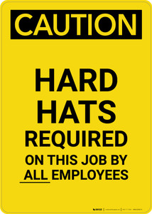 Caution: Hard Hats Required by Employees - Portrait Wall Sign