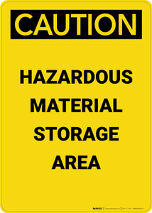 Caution: Hazardous Material Storage Area - Portrait Wall Sign