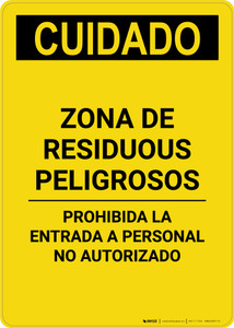 Caution: Hazardous Waste Area Keep Out Spanish - Portrait Wall Sign