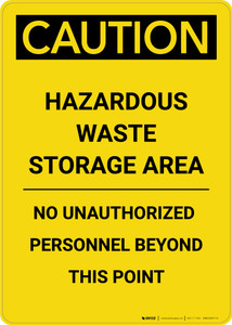 Caution: Hazardous Waste Storage Area - Portrait Wall Sign