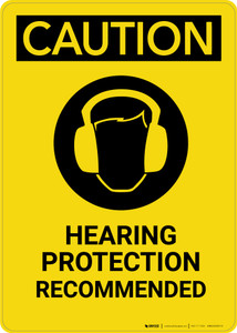 Caution: Hearing Protection Recommended With Graphic - Portrait Wall Sign