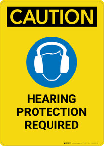 Caution: Hearing Protection Required With Graphic - Portrait Wall Sign
