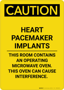 Caution: Heart Pacemaker Implants This Room Contains Microwave - Portrait Wall Sign