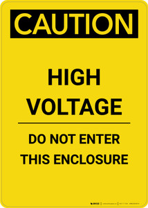 Caution: High Voltage Do Not Enter This Enclosure - Portrait Wall Sign