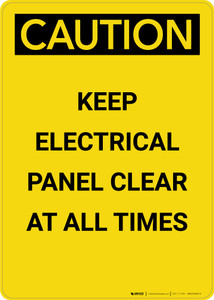Caution: Keep Electrical Panel Clear at all Times - Portrait Wall Sign