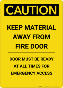 Caution: Keep Material Away From Fire Door - Portrait Wall Sign