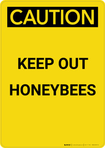 Caution: Keep Out Honeybees - Portrait Wall Sign