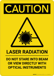 Caution: Laser Radiation Do Not Stare into Beam - Portrait Wall Sign